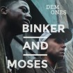binker-and-moses-dem-ones-gearbox-records